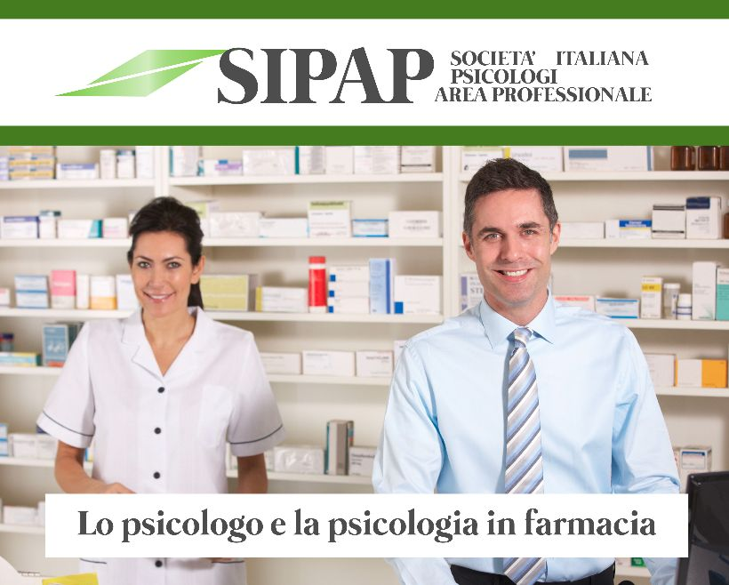 Lo psicologo e la psicologia in farmacia: la Sipap sempre più in campo