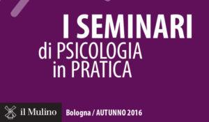 il-mulino_seminari-di-psicologia-in-pratica